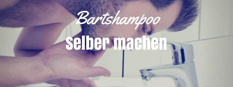 Bartshampoo selber machen
